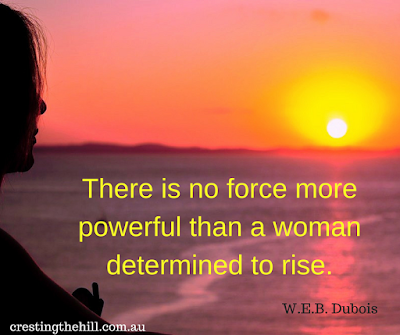There is no force more powerful than a woman determined to rise. - WEB Dubois