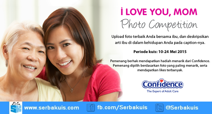 Confidence I Love You Mom Photo Competition