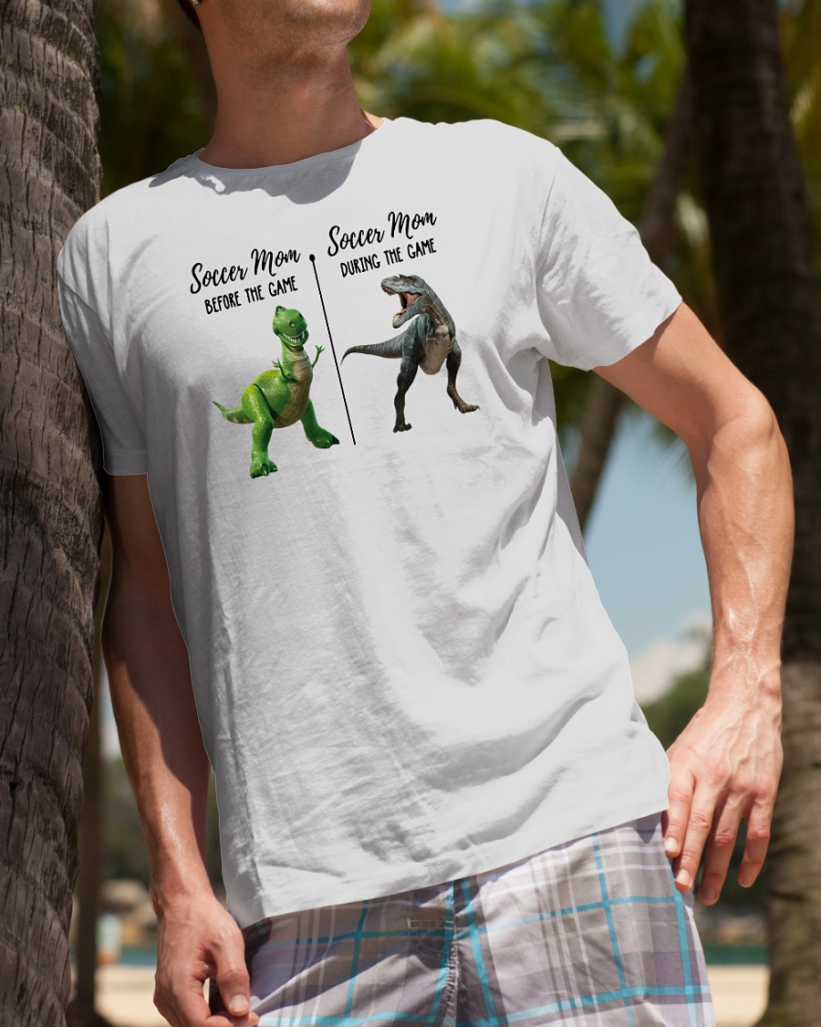 d57c907e Dinosaur T-rex soccer mom before the game and soccer mom during the game  shirt