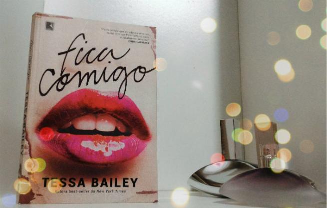 Fica Comigo | Tessa Bailey