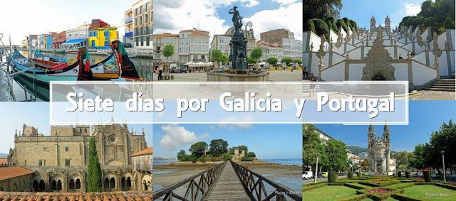 Siete días por Galicia y Portugal