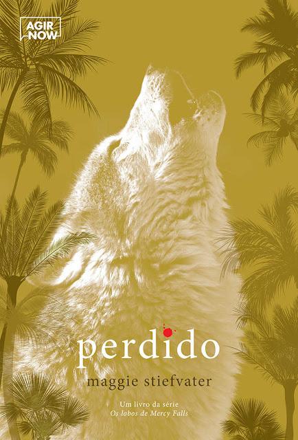 Perdido Os lobos de Mercy Falls, Edição 2 Maggie Stiefvater