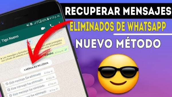 Ver Mensaje Eliminados de Whatsapp Nuevo Metodo para Android 2018