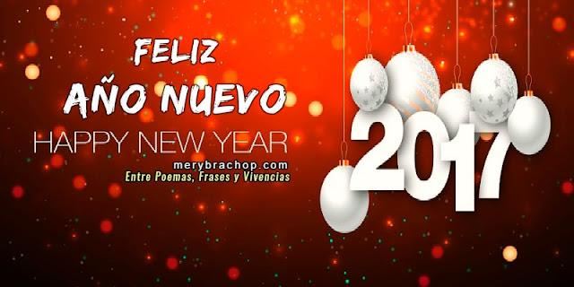 Imágenes y frases de feliz año nuevo, 2017, mensajes cristianos para amigos en el año nuevo, feliz 2017. Tarjetas de Mery Bracho