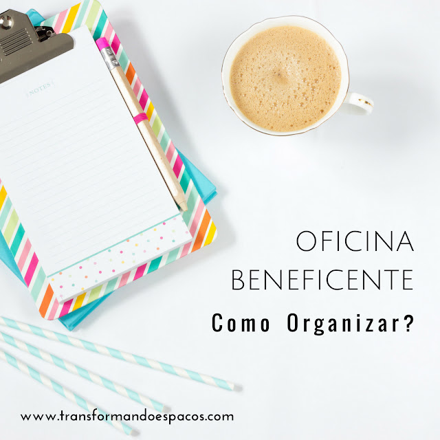 Como organizar uma oficina de organização beneficente?