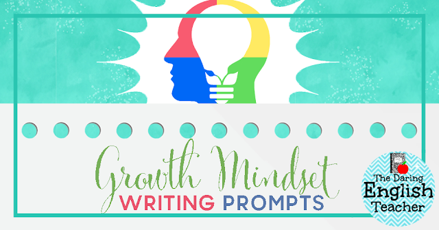 Growth Mindset Writing Prompts for the Secondary Classroom