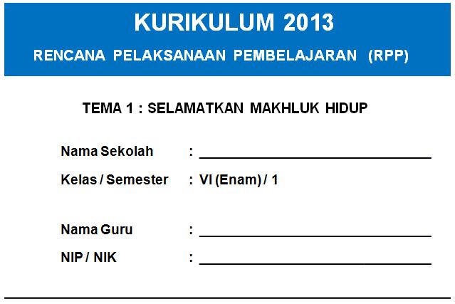 Rpp Kelas 6 Sd Mi Kurikulum 2013 Semua Tema Dan Sub Tema Edisi Baru Sim Pkb