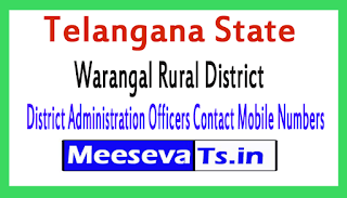 Warangal Rural District Administration Officers Contact Mobile Numbers In Telangana State
