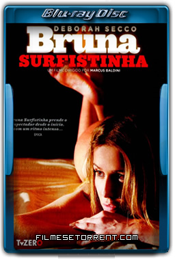 Bruna Surfistinha Torrent 2011 720p BluRay Nacional