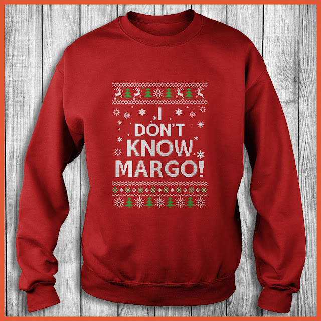 I Don't Know Margo Mery Christmas T-Shirt