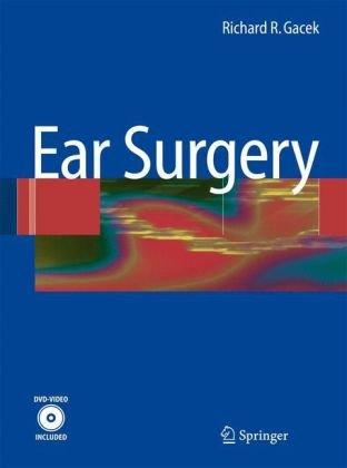 Richard Gacek, Phẫu thuật Tai