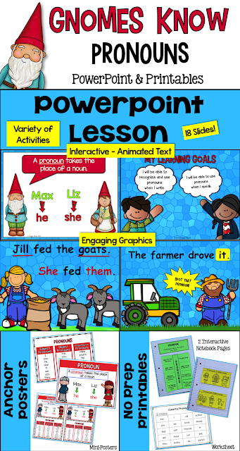 Pronouns will be so much fun to teach with this engaging, interactive PowerPoint and Printables kit!  This 'Gnomes Know Pronouns' mini kit is just what you need to introduce, teach, and review pronouns with your students. They will enjoy these engaging, interactive activities – and you will enjoy seeing them learn!