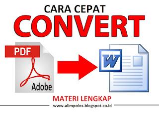 Cara Cepat Convert/merubah PDF ke Word Tanpa Software Gratis