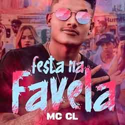 Baixar Música Festa Na Favela - MC CL Mp3