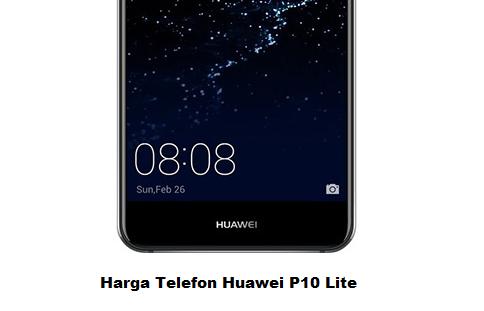 Harga Telefon Huawei P10 Lite