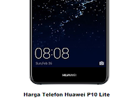 Harga Telefon Huawei P10 Lite di Malaysia dan spesifikasi