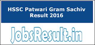 HSSC Patwari Gram Sachiv Result 2016