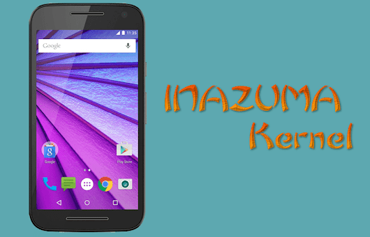 INAZUMA Kernel - Best Kernel for Moto G 2015