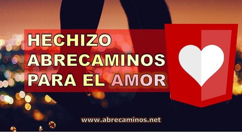 Hechizo Abrecaminos para el amor