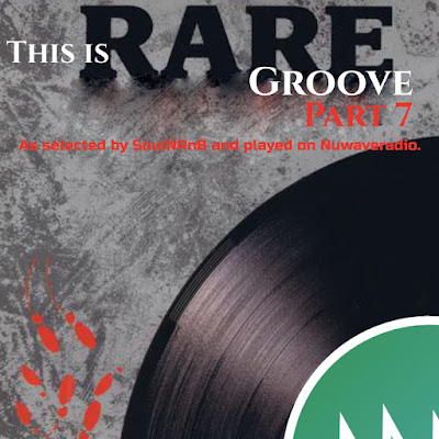 This is Rare Groove Part SEVEN. On Nuwaveradio.