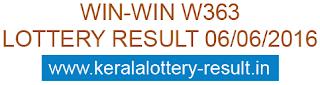 Kerala lottery result, Win Win Lottery result, Win-Win W-363 lottery result, Today's Winwin Lottery W363 result , 6-6-2016 Win win Lottery result, Winwin W 363 lottery result