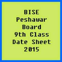9th Class Date Sheet 2017 BISE Peshawar Board
