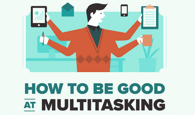 How To Be Good At Multitasking