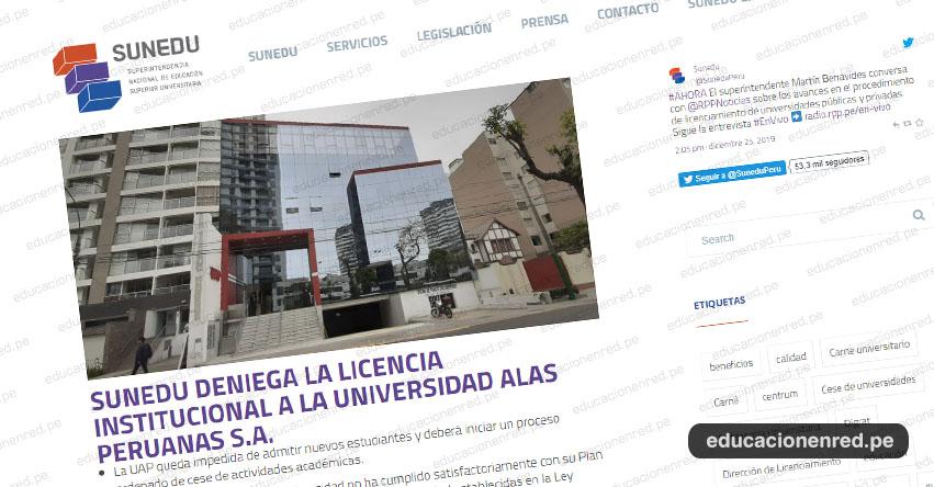 SUNEDU ordena el cierre de la Universidad Alas Peruanas - UAP (RES. CD. N°172-2019-SUNEDU/CD) www.sunedu.gob.pe
