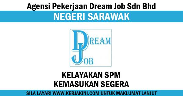 jawatan kosong di agensi pekerjaan dream job sdn bhd