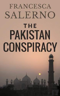 The Pakistan Conspiracy, A Novel of Espionage by Francesca Salerno