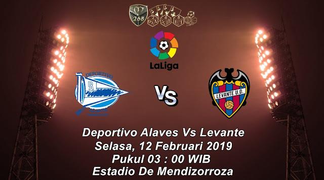 Prediksi Deportivo Alaves Vs Levante, Selasa 12 Februari 2019 Pukul 03:00 WIB