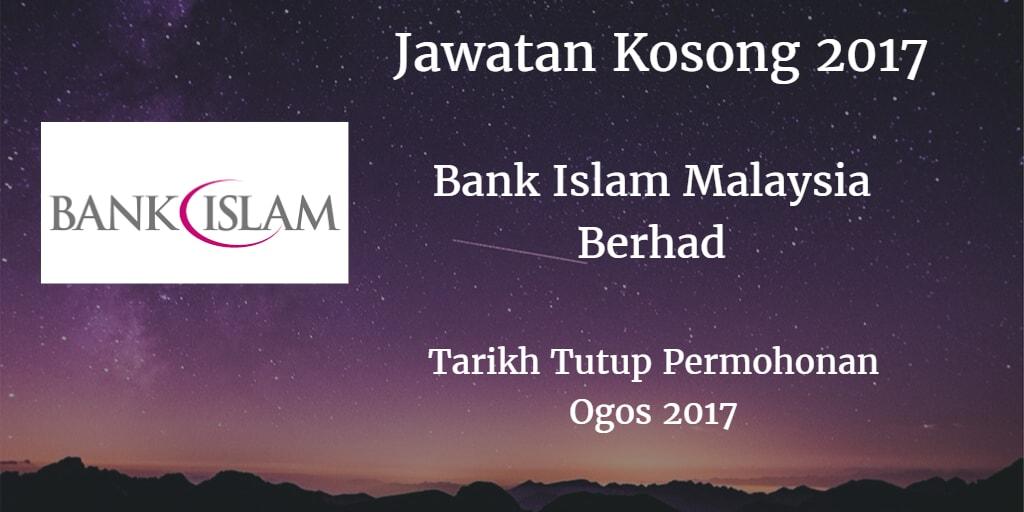 Jawatan Kosong Bank Islam Ogos 2017