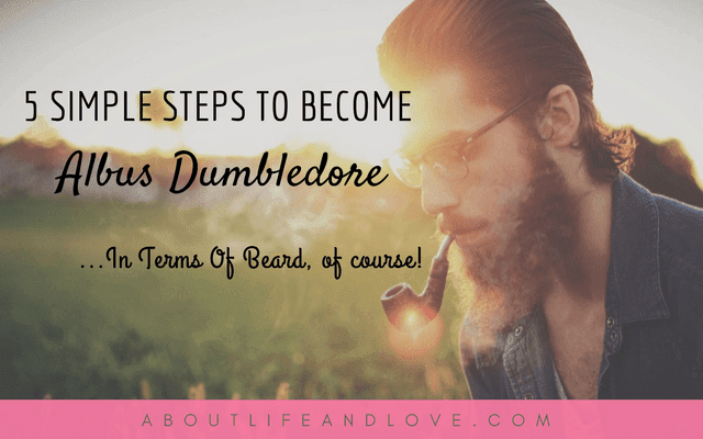 5 Simple Steps To Become Albus Dumbledore In Terms Of Beard
