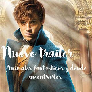"""Nuevo trailer de """"Animales fantásticos y dónde encontrarlos"""""""