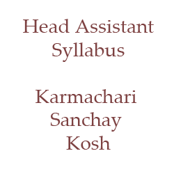 Syllabus of Head Assistant Karmachari Sanchay Kosh (EPF Nepal)