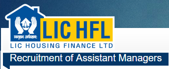 LIC Housing Finance,Assistant managers recruitment,notification