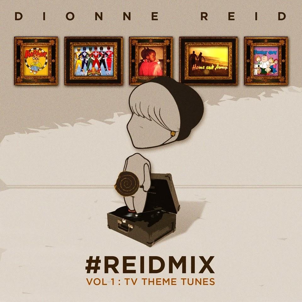JUMPINSOUNDS: New Music : DIONNE REID - #REIDMIX-Vol 1: TV