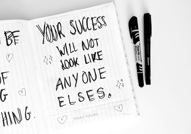 your success will not look like anyone else's hand drawn image