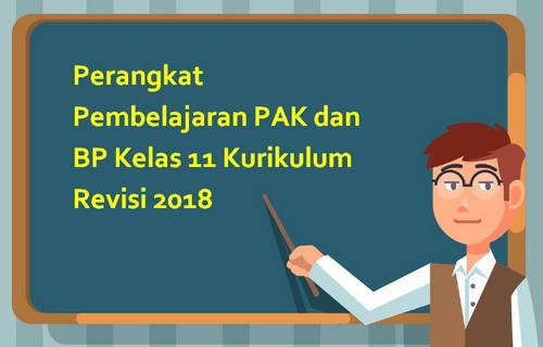 Perangkat Pembelajaran PAK dan BP Kelas 11 Kurikulum Revisi 2018