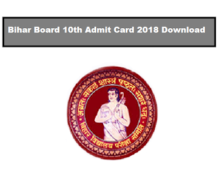 Bihar Board 10th Admit Card 2018 Download