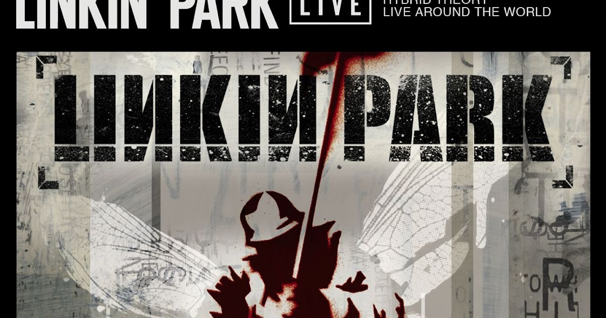 Download full album linkin park hybrid theory rare