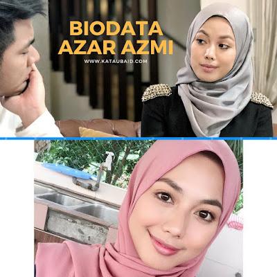 Biodata Azar Azmi