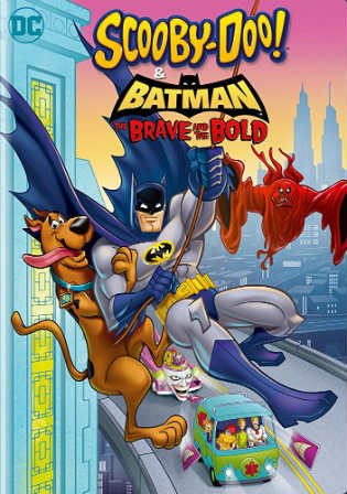 Scooby-Doo and Batman the Brave and the Bold 2018 WEB-DL 600MB English 720p Watch Online Full Movie Download Worldfree4u 9xmovies