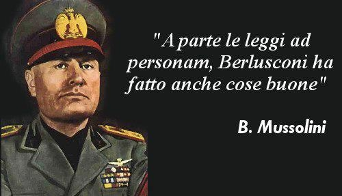 Mussolini Berlusconi Citazioni E Frasi Improbabili Dei