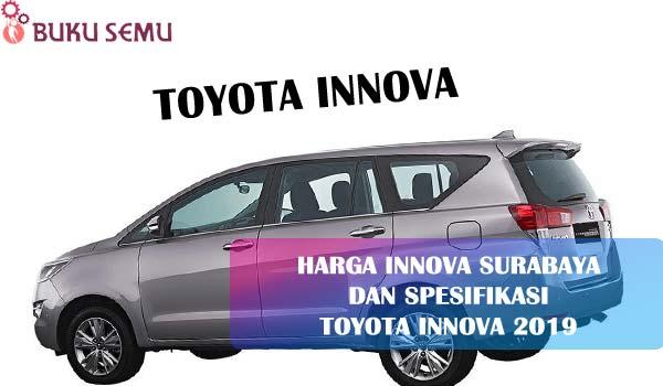 Harga Innova Surabaya dan Spesifikasi Toyota Innova 2019, bukusemu