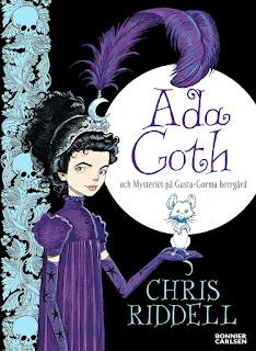 Ada Goth och mysteriet på Gasta-Gorma herrgård av Chris Riddell