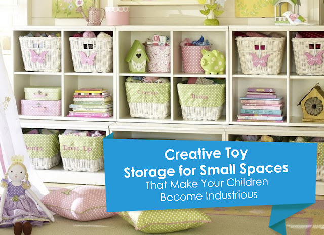 Creative Toy Storage for Small Spaces That Make Your Children Become Industrious