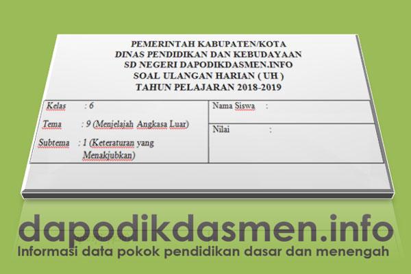 Soal UH PH Kelas 6 Tema 9 Kurikulum 2013 Tahun 2019