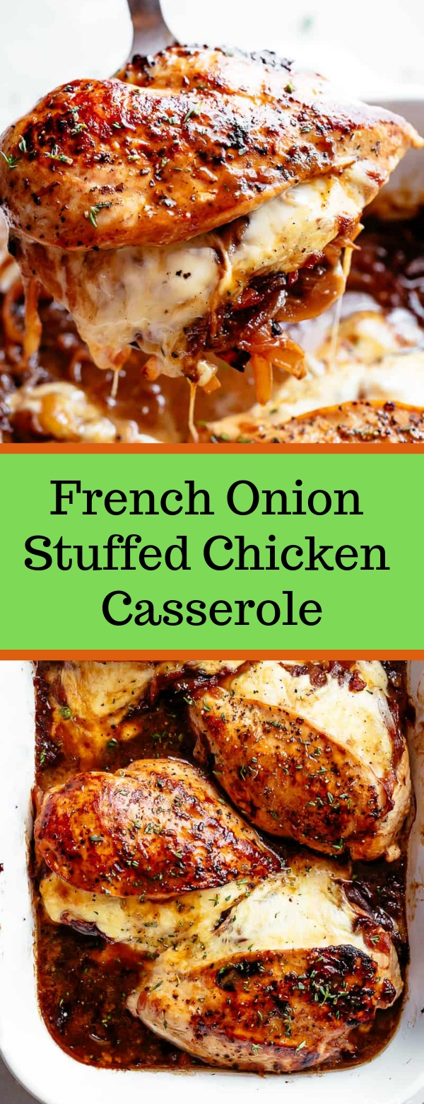 French Onion Stuffed Chicken Casserole #CHICKEN #CASSEROLE #LUNCH