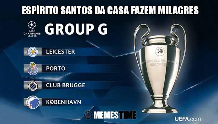 Memes Time Grupo G da Fase de Grupos da Champions Leage Porto-FCP – Espírito Santos da Casa fazem Milagres